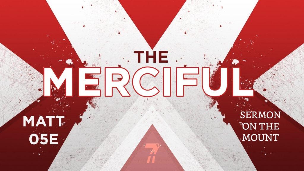 Matthew 05e – The Merciful
