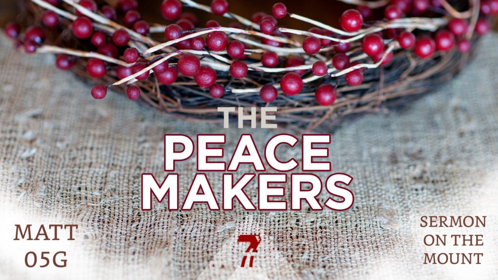 Matthew 05g – The Peace Makers