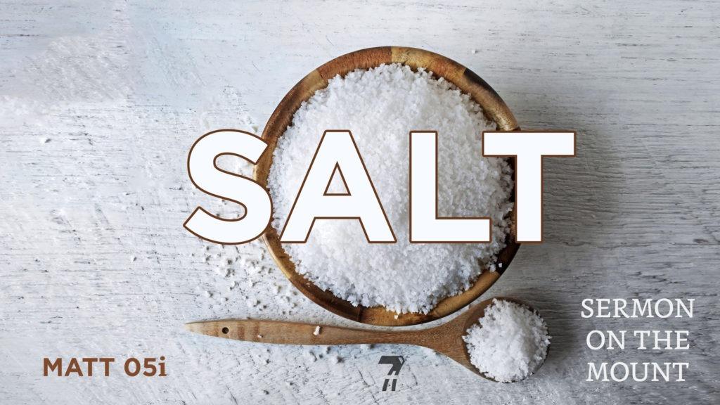 Matthew 05i – Salt