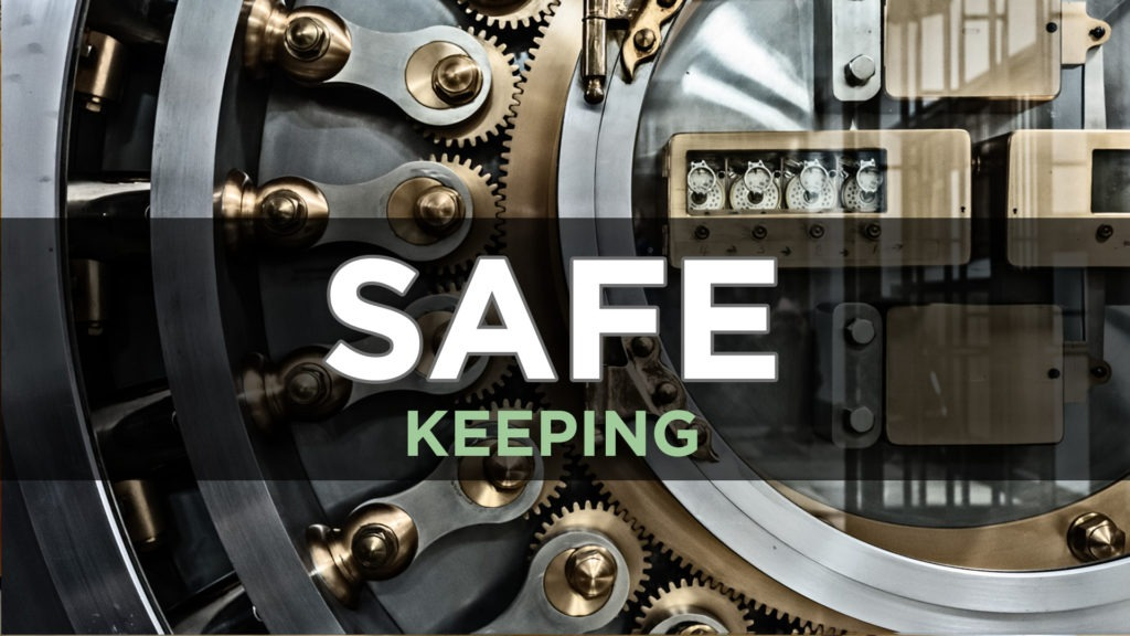 Matthew 06k – Safe Keeping