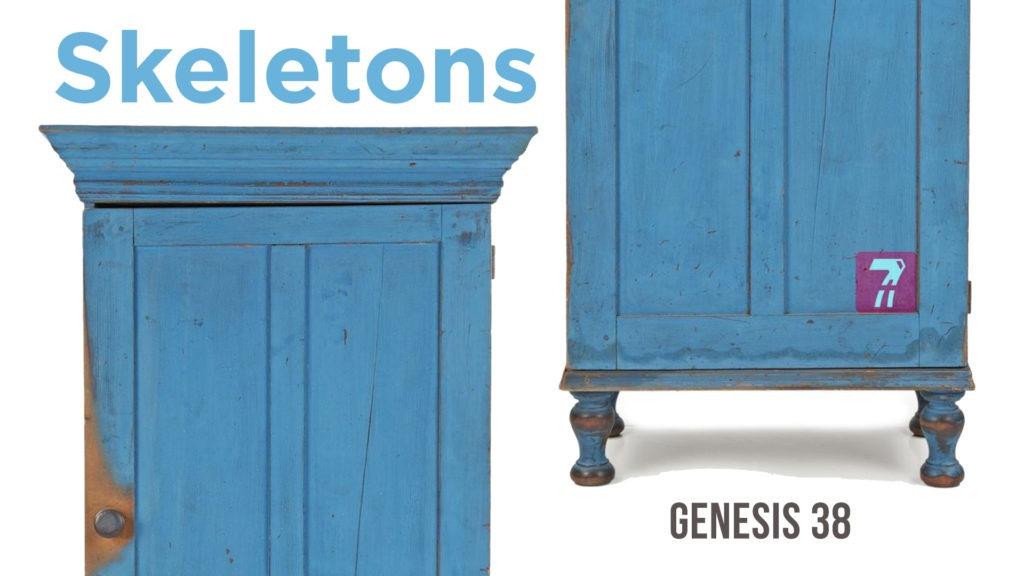 Genesis 38 – Skeletons