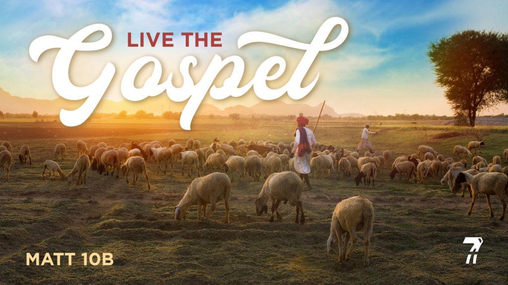 Matthew 10b – Live The Gospel