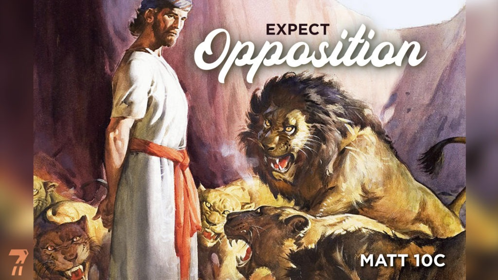Matthew 10c – Expect Opposition
