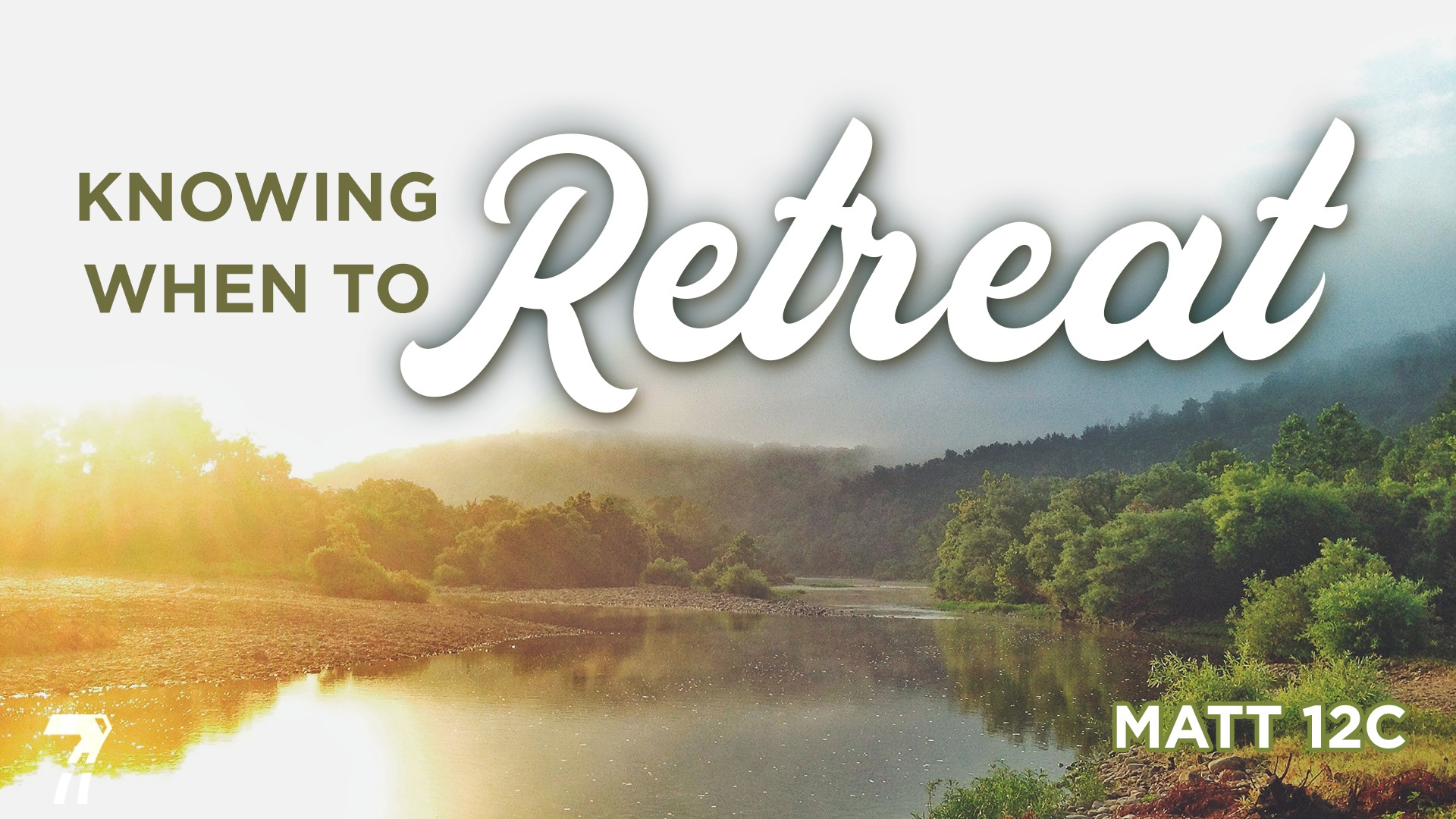 Matthew 12c – Knowing When To Retreat
