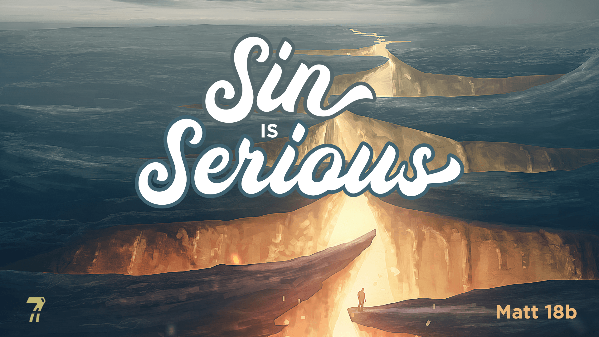 Matthew 18b – Sin is Serious